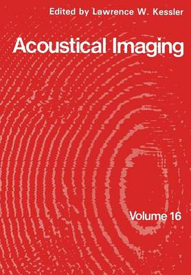 Acoustical Imaging - Acoustical Imaging 16 (Paperback)