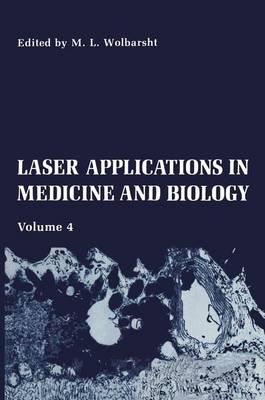 Laser Applications in Medicine and Biology: Volume 4 (Paperback)