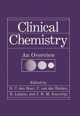 Clinical Chemistry: An Overview (Paperback)