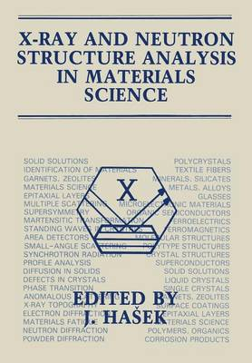 X-Ray and Neutron Structure Analysis in Materials Science (Paperback)