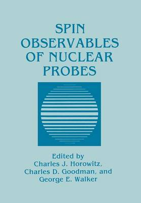 Spin Observables of Nuclear Probes (Paperback)