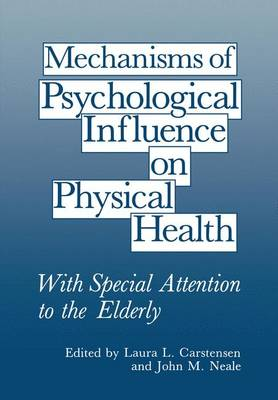 Mechanisms of Psychological Influence on Physical Health: With Special Attention to the Elderly (Paperback)