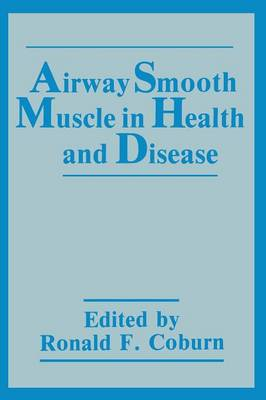 Airway Smooth Muscle in Health and Disease (Paperback)