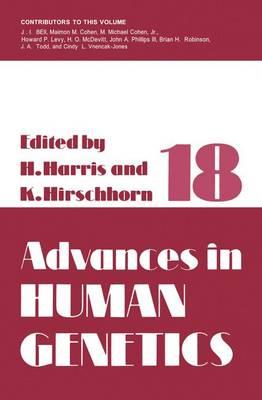 Advances in Human Genetics: Volume 18 - Advances in Human Genetics 18 (Paperback)