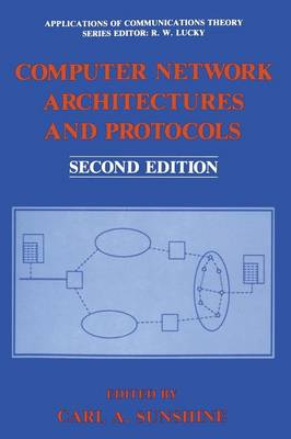 Computer Network Architectures and Protocols - Applications of Communications Theory (Paperback)