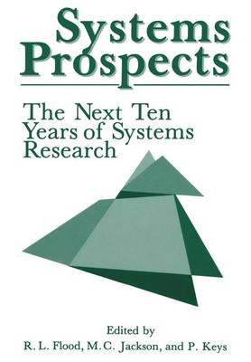 Systems Prospects: The Next Ten Years of Systems Research (Paperback)