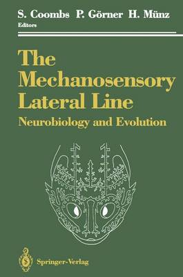 The Mechanosensory Lateral Line: Neurobiology and Evolution (Paperback)