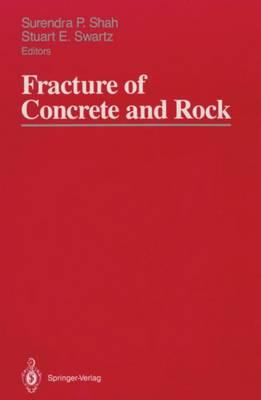 Fracture of Concrete and Rock: SEM-RILEM International Conference, June 17-19, 1987, Houston, Texas, USA (Paperback)