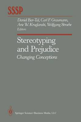Stereotyping and Prejudice: Changing Conceptions - Springer Series in Social Psychology (Paperback)
