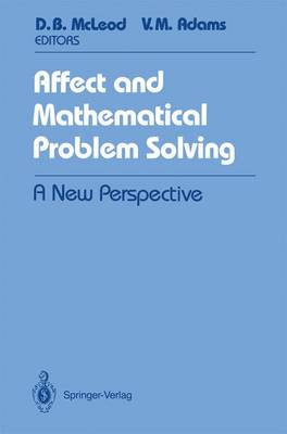 Affect and Mathematical Problem Solving: A New Perspective (Paperback)