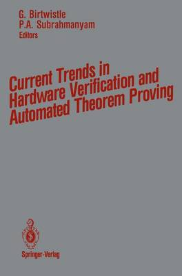 Current Trends in Hardware Verification and Automated Theorem Proving (Paperback)