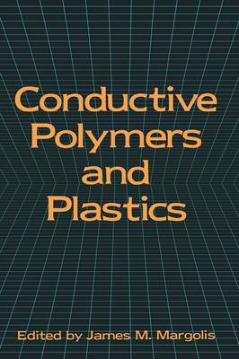 Conductive Polymers and Plastics (Paperback)