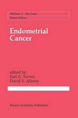 Endometrial Cancer - Cancer Treatment and Research 49 (Paperback)
