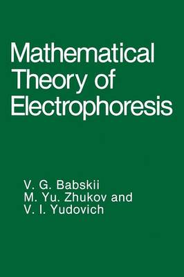 Mathematical Theory of Electrophoresis (Paperback)