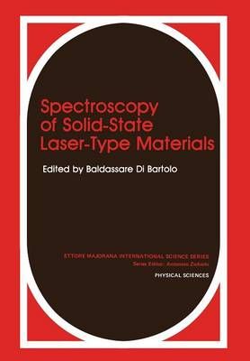 Spectroscopy of Solid-State Laser-Type Materials - Ettore Majorana International Science Series 30 (Paperback)