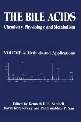 The The Bile Acids: Chemistry, Physiology, and Metabolism: The Bile Acids: Chemistry, Physiology, and Metabolism Methods and Applications Volume 4 (Paperback)