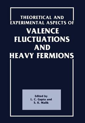 Theoretical and Experimental Aspects of Valence Fluctuations and Heavy Fermions (Paperback)
