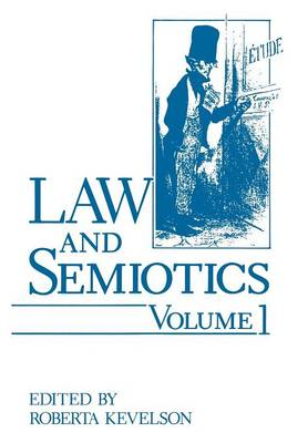 Law and Semiotics: Volume 1 (Paperback)