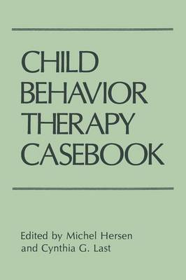 Child Behavior Therapy Casebook (Paperback)
