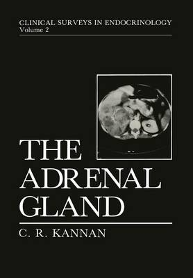 The Adrenal Gland - Clinical Surveys in Endocrinology 2 (Paperback)