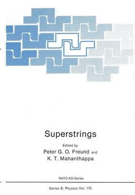 Superstrings - NATO Science Series B 175 (Paperback)