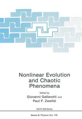 Nonlinear Evolution and Chaotic Phenomena - NATO Science Series B 176 (Paperback)