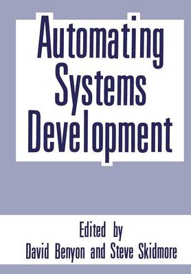 Automating Systems Development (Paperback)