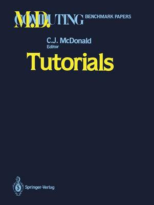 Tutorials - M.D. Computing: Benchmark Papers (Paperback)