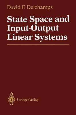 State Space and Input-Output Linear Systems (Paperback)
