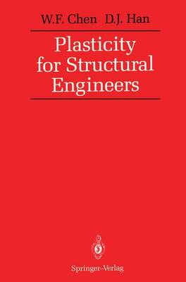 Plasticity for Structural Engineers (Paperback)