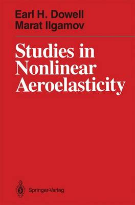Studies in Nonlinear Aeroelasticity (Paperback)