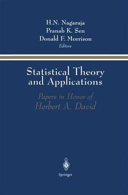 Statistical Theory and Applications: Papers in Honor of Herbert A. David (Paperback)