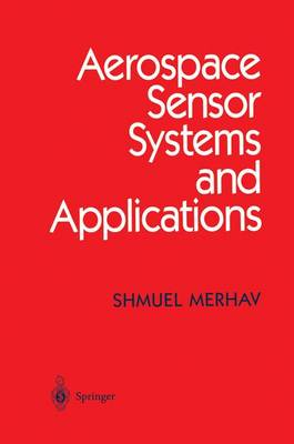 Aerospace Sensor Systems and Applications (Paperback)