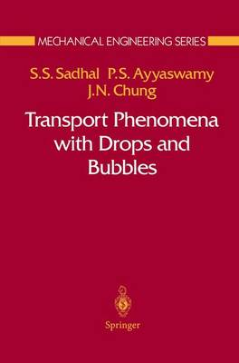 Transport Phenomena with Drops and Bubbles - Mechanical Engineering Series (Paperback)