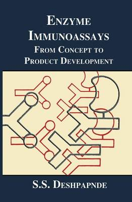 Enzyme Immunoassays: From Concept to Product Development (Paperback)