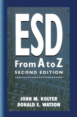 ESD from A to Z: Electrostatic Discharge Control for Electronics (Paperback)