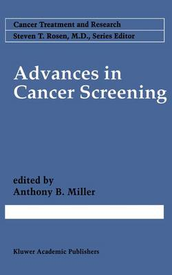 Advances in Cancer Screening - Cancer Treatment and Research 86 (Paperback)