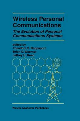Wireless Personal Communications: The Evolution of Personal Communications Systems - The Springer International Series in Engineering and Computer Science 349 (Paperback)