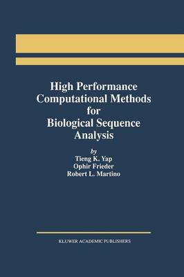 High Performance Computational Methods for Biological Sequence Analysis (Paperback)