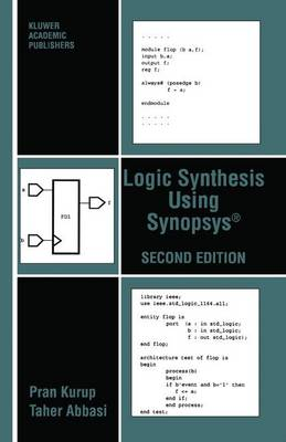 Logic Synthesis Using Synopsys (R) (Paperback)