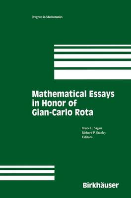Mathematical Essays in honor of Gian-Carlo Rota - Progress in Mathematics 161 (Paperback)