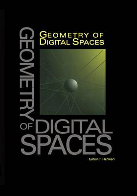 Geometry of Digital Spaces - Applied and Numerical Harmonic Analysis (Paperback)
