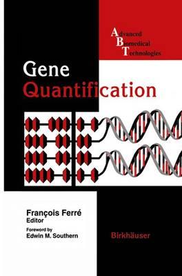 Gene Quantification - Advanced Biomedical Technologies (Paperback)