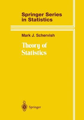 Theory of Statistics - Springer Series in Statistics (Paperback)