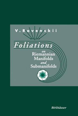 Foliations on Riemannian Manifolds and Submanifolds (Paperback)
