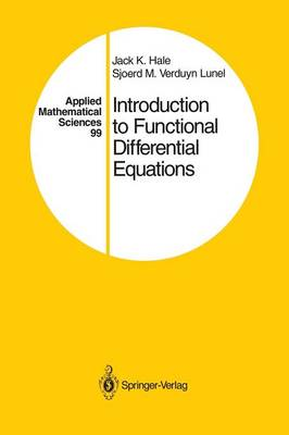 Introduction to Functional Differential Equations - Applied Mathematical Sciences 99 (Paperback)