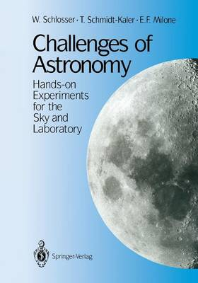 Challenges of Astronomy: Hands-on Experiments for the Sky and Laboratory (Paperback)