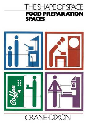 The Shape of Space: Food Preparation Spaces (Paperback)