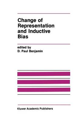 Change of Representation and Inductive Bias - The Springer International Series in Engineering and Computer Science 87 (Paperback)