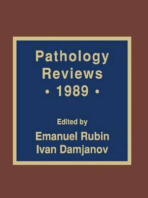 Pathology Reviews * 1989 (Paperback)